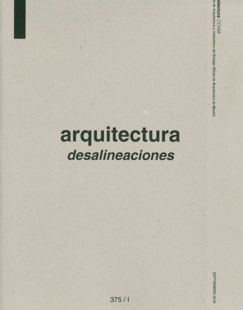 ARQUITECTURA COAM Desalineaciones 375 Tetuan - Revista de arquitectura y Urbanismo COAM [Septiembre 2018] 01