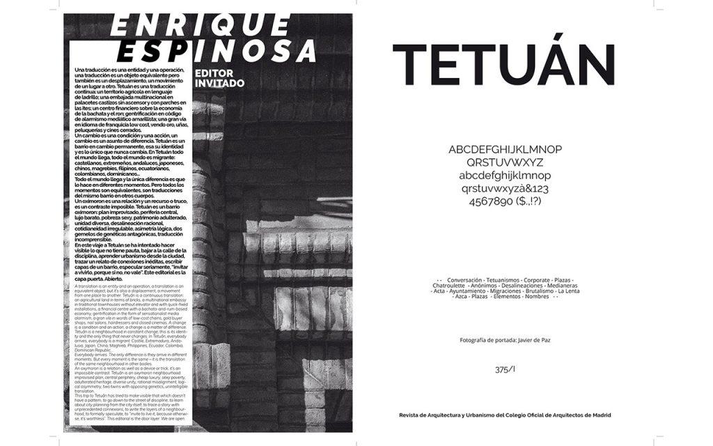 ARQUITECTURA COAM Desalineaciones 375 Tetuan - Revista de arquitectura y Urbanismo COAM [Septiembre 2018] 02
