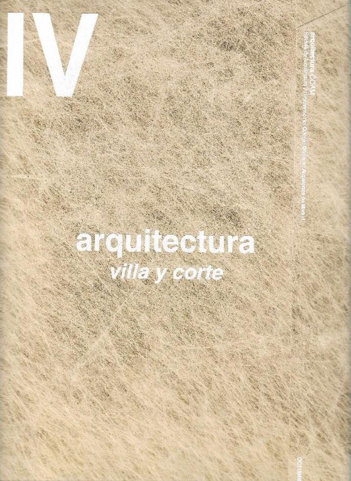 ARQUITECTURA COAM Villa y Corte 328-IV UPHouse ˙ Cumulolimbo Studio - Revista de arquitectura y Urbanismo COAM [Octubre 2019]